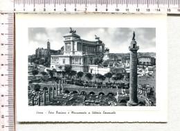 ROMA  -   The  Vittorio  Emanuele  II   Monument  And  Trajan  Forum - Fora  Traiano E Monumento   A  ......... - Roma (Rome)