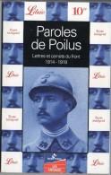 481 K ) PAROLES DE POILUS-LETTRES ET CARNETS DU FRONT 1914-1918 - Guerre 1914-18