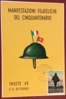 TRIESTE  1918 - 1968 - ELMETTO E BANDIERE CARTOLINA   PER IL CINQUANTENARIO DELLA REDENZIONE - Pubblicitari