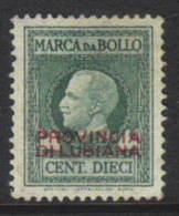Jugoslavia Revenue - Ljubljana Provincia Di Lubiana Overprint On Italy 10 C Used - Zonder Classificatie