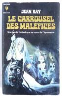 LIVRE SF Le Carrousel Des Maléfices N° 9 Jean RAY Rééd - Marabout SF