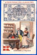 CHROMOS ET IMAGES A LA BELLE JARDINIÈRE L'HOSPITALITE PAPIER MONNAIE DANS LES DIVERS PAYS DANEMARK - Autres
