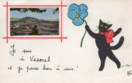 VESOUL - Je Suis à Vesoul Et Je Pense Bien à Vous 1 Vue Illustré Signé René Chat Fleur - Vesoul