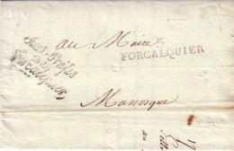 BASSES ALPES - 5 FORCALQUIER - GRIFFE CURSIVE SOUS-PREFET DE FORCALQUIER - AVEC TEXTE HISTORIQUE ET SIGNATURE  PREFET . - 1801-1848: Précurseurs XIX