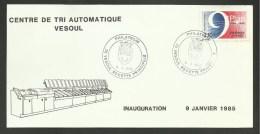 VESOUL - HAUTE SAONE / Inauguration Centre De Tri Automatique / Janvier 1985 - Bolli Commemorativi