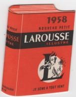 Petit Calendrier Publicitaire En Forme 1958 Nouveau Petit Larousse Illustré - Kalenders