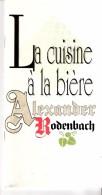 Rodenbach Alexander-Roeselare-1986-La Cuisine à La Bière-Carnet De Recettes+un Peu D'histoire-36p- 26x10 Cm-Très Rare - Autres Collections