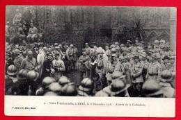 57. Metz. Visite Présidentielle Le 8 Décembre 1918. Abords De La Cathédrale. - Metz