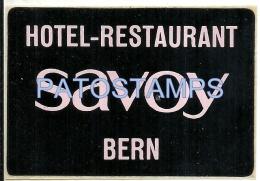 36886 SWITZERLAND BERN HOTEL RESTAURANT SAVOY LUGGAGE NO POSTAL POSTCARD - Hotel Labels