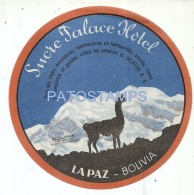 36892 BOLIVIA LA PAZ SUCRE PALACE HOTEL LUGGAGE NO POSTAL POSTCARD - Hotel Labels