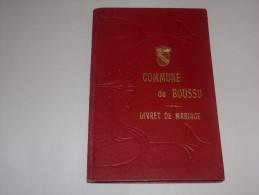 Boussu.Livret De Mariage Durieux Moreau En 1955.Voir Scan. - Vieux Papiers