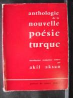 FJ. 43. Anthologie De La Nouvelle Poésie Turque. Akil Aksan (270 Gr) - Poésie
