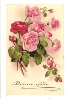 CARTE POSTALE ANCIENNE FANTAISIE - BONNE FETE - FLEUR - ROSE - Fêtes - Voeux