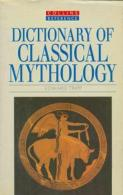 Dictionary Of Classical Mythology By Edward Tripp (ISBN 9780004343808) - Dictionnaires, Thésaurus