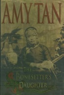 The Bonesetter´s Daughter By Tan, Amy (ISBN 9780399146435) - Books, Magazines, Comics
