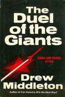 The Duel Of The Giants: China And Russia In Asia By Middleton, Drew (ISBN 9780684157856) - History