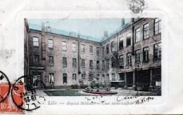 LILLE : Hopital Militaire ,cour Saint- Lazare - Lille