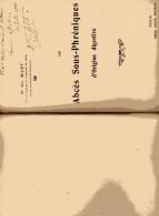 Dr Ch. Bilot - Les Abcés Sous-phréniques D'origine Digestive - 1909 Dédicace De 20 Juillet 1909 - Livres, BD, Revues