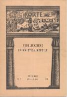 """05259  """"LA CORTE DI SALOMONE - PUBBLICAZIONE ENIMMISTICA MENSILE -  ANNO XLII - N. 7 - LUGLIO 1942 - XX"""" ORIGINALE - Giochi"""