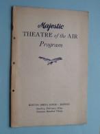 MAJESTIC Theatre Of The AIR Program BOSTON OPERA HOUSE Boston Sunday Feb 9 1930 !! - Programma's
