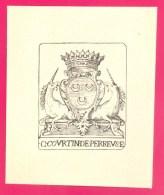 "EX-LIBRIS ANCIEN - "" C. COURTIN De PERREVSE"" - FORMAT (10,5 X 12,5 Cm) . - Ex-libris"