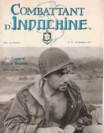 REVUE COMBATTANT INDOCHINE GUERRE CEFEO NOVEMBRE 1951 - Libros