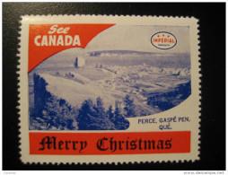 Perce Gaspe Pen Que Toronto IMPERIAL Oil Touring Road Map Poster Stamp Label Vignette Viñeta CANADA Christmas - Vignette Locali E Private