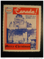 New And Old Quebec City Toronto IMPERIAL Oil Touring Road Map Poster Stamp Label Vignette Viñeta CANADA Christmas - Vignette Locali E Private