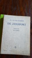 De Zeilsport, H.C.A. Kampen, Bewerkt Door Ir.J. Loeff, - Pratique