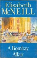 A Bombay Affair By McNeill, Elisabeth (ISBN 9780727855145) - Books, Magazines, Comics