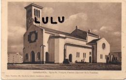 MAROC : Casablanca , église Saint Francois D Assises , Quartier De La Foncière - Casablanca