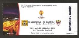 Latvia Football Ticket - UEFA Europa League FK Ventspils Latvia - FC Shakhtior Soligorsk Belarus 2011 - Tickets - Vouchers
