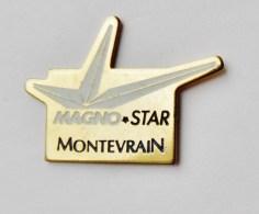 Pin's Magno Star Montevrain Seine Et Marne - C016 - Autres