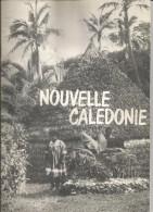 OUVRAGE DOCUMENTAIRE 38 PAGES SUR LA NOUVELLE CALEDONIE OU LA FRANCE DU BOUT DU MONDE (DE LAFLEUR ET OREZZOLI) 1970 - Tourism & Regions