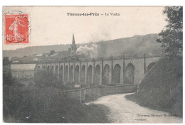 CPA THONNE LES PRES MEUSE LE VIADUC   TRAIN LOCOMOTIVE 1909 - Altri Comuni
