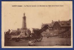 80 ALBERT Place Du Souvenir Et Monument Aux Morts De La Grande Guerre ; Canons - Albert