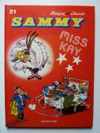 Sammy, Miss Kay, En EO En TTBE - Sammy