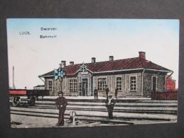 AK LUCK LUZK Bahnhof 1916 Feldpost /// D*19944 - Ukraine