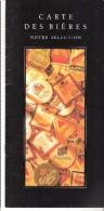 Carte Des Bières-Carnet-tarif De Bières-beer-Hoegaarden-Leffe-Gueuze-Ginder-Ale....voir Liste 16p- 25x12 Cm-Très Rare - Autres Collections