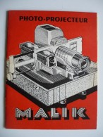 NOTICE PROJECTEUR Diapositives MALIK Avec Bon De Garantie. Années 50-60. 16 Pages 10x13,5 Cm. TRES BON ETAT - Film Projectors
