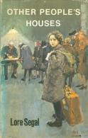 OTHER PEOPLE'S HOUSES A Refugee In England 1938-48 By Segal, Lore (ISBN 9780370109176) - Unclassified