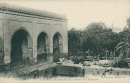 MA MARRAKECH / Ruines D'un Hammam / - Marrakech