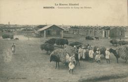 MA MEKNES / Construction Du Camp Des Oliviers / - Meknès