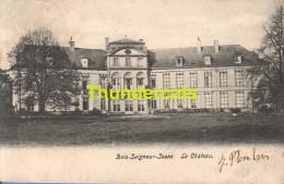 CPA BOIS SEIGNEUR ISAAC LE CHATEAU - Eigenbrakel