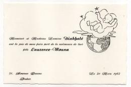Sénégal--1962--Faire-Part Naissance Laurence-Mouna  Fille De Mr Mme DIAKHATE Lamine-Ministre Du Gouvernement Sénégalais - Naissance & Baptême
