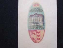 HOTEL KORUNA OPAVA CSR CSSR CZECH REPUBLIK CHEKOSLOVAKIA LUGGAGE LABEL ETIQUETTE AUFKLEBER DECAL STICKER - Hotel Labels