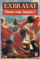 Encore Vous, Imogène ? Par Exbrayat - Livre De Poche N°6139,1985 - 248p - Livres, BD, Revues