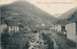 ESPAGNE - VIELLA - Cabo De La Villa  (Valle De Aran) - Espagne