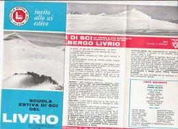 B1635 - Brochure SCUOLA ESTIVA DI SCI DEL LIVRIO 1969 - Sport Invernali