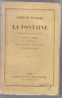 LA FONTAINE  -  Contes Et Nouvelles. D'après Les Manuscrits Et Les éditions Originales - Poetry
